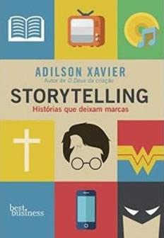10 Livros de publicidade que precisa de conhecer e ler - Storytelling – Histórias que deixam marcas